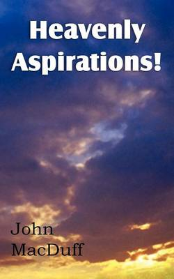 Heavenly Aspirations! (Paperback)