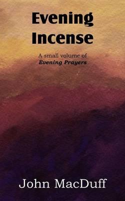 Evening Incense (Paperback)