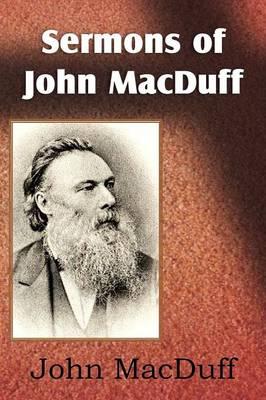 Sermons of John Macduff (Paperback)