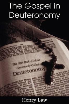 The Gospel in Deuteronomy (Paperback)