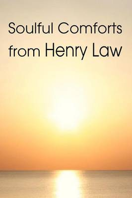 Soulful Comforts from Henry Law (Paperback)