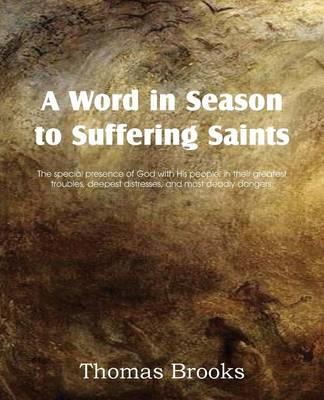 A Word in Season to Suffering Saints (Paperback)