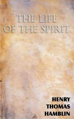 The Life of the Spirit (Paperback)