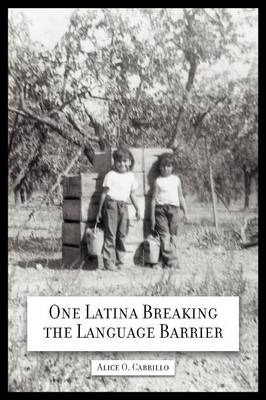 One Latina Breaking the Language Barrier (Paperback)
