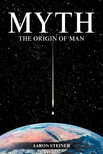 Myth: The Origin of Man (Paperback)