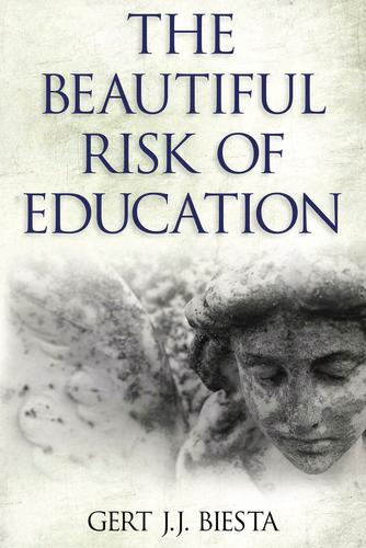 Beautiful Risk of Education (Paperback)