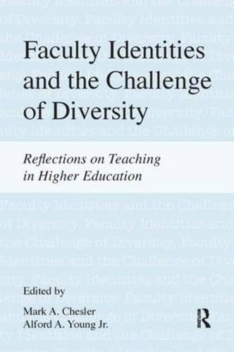 Faculty Identities and the Challenge of Diversity: Reflections on Teaching in Higher Education (Paperback)