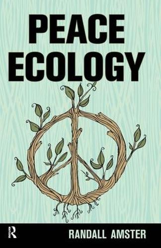 Peace Ecology (Paperback)