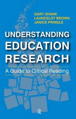 Understanding Education Research: A Guide to Critical Reading (Paperback)