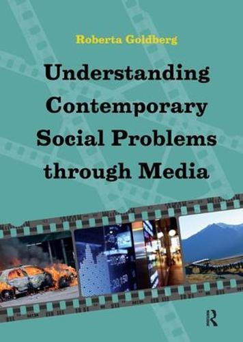 Understanding Contemporary Social Problems Through Media (Paperback)