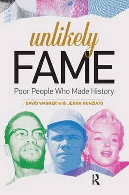Unlikely Fame: Poor People Who Made History (Paperback)