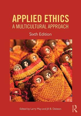 Applied Ethics: A Multicultural Approach (Paperback)