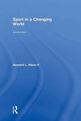 Sport in a Changing World (Hardback)