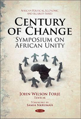 Century of Change: Symposium on African Unity (Paperback)