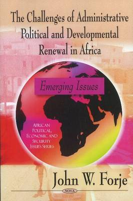 Challenges of Administrative Political & Developmental Renewal in Africa: Emerging Issues (Paperback)