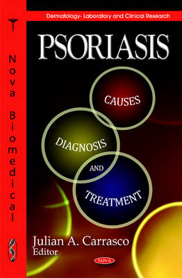 Psoriasis: Causes, Diagnosis & Treatment (Hardback)