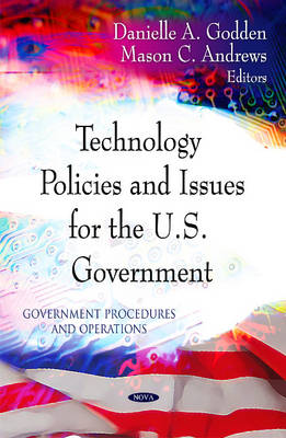 Technology Policies & Issues for the U.S. Government (Hardback)