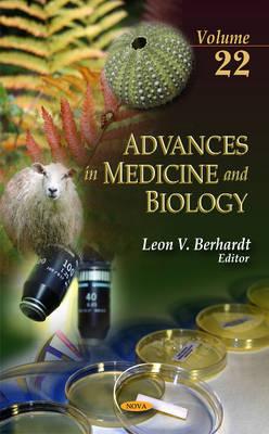 Advances in Medicine & Biology: Volume 22 (Hardback)