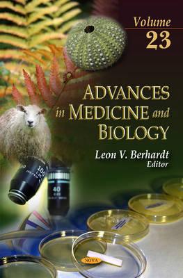 Advances in Medicine & Biology: Volume 23 (Hardback)
