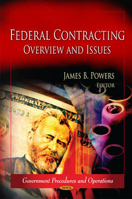 Federal Contracting: Overview & Issues (Hardback)