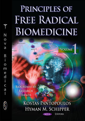 Principles of Free Radical Biomedicine: Volume 1 (Hardback)