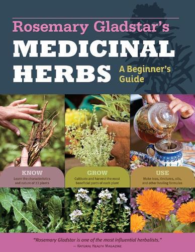 Medicinal Herbs: a Beginners Guide (Paperback)