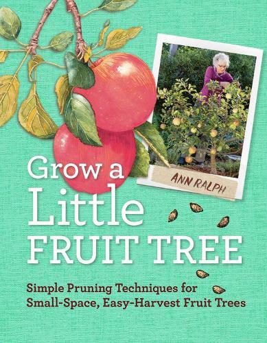 Grow a Little Fruit Tree (Paperback)