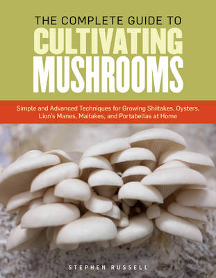 Essential Guide to Cultivating Mushrooms (Paperback)
