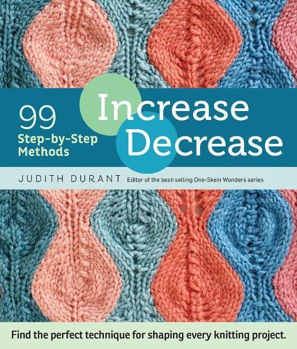Increase Decrease: 99 Step-by-Step Methods (Spiral bound)