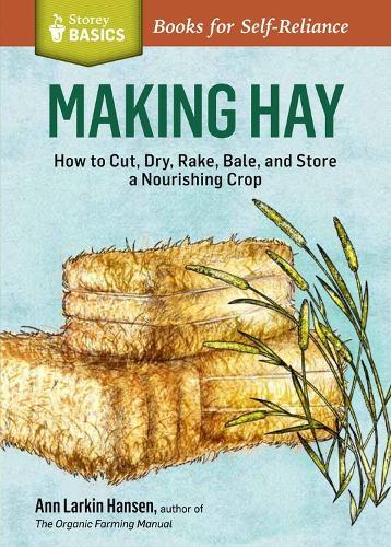 Storey Basics Making Hay (Paperback)