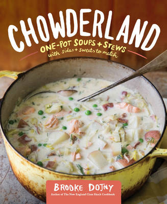 Chowderland (Hardback)