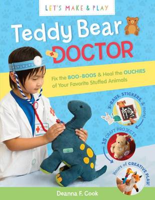 Lets Make & Play: Teddy Bear Doctor (Paperback)