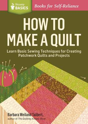 How to Make a Quilt (Paperback)