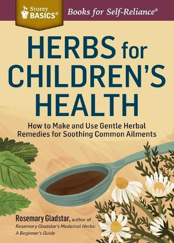 Herbs for Children's Health (Paperback)