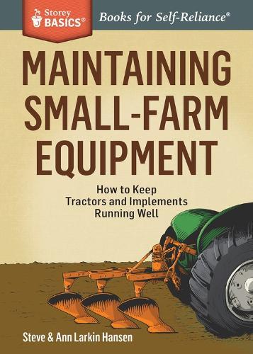 Maintaining Small-Farm Equipment (Paperback)