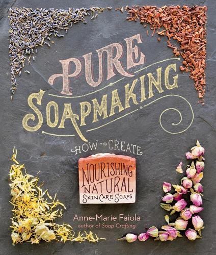 Pure Soapmaking (Book)