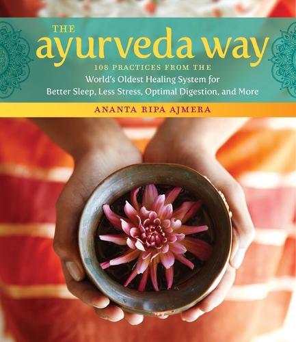 The Ayurveda Way (Hardback)