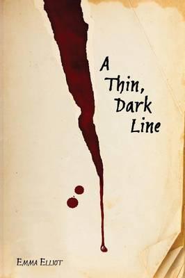 A Thin, Dark Line (Paperback)