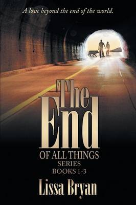 The End of All Things Series (Paperback)