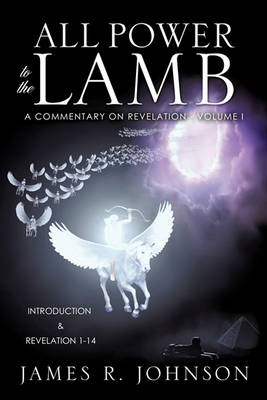 All Power to the Lamb (Paperback)
