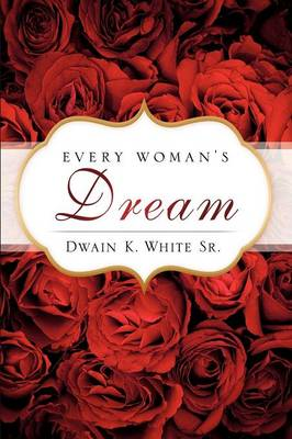 Every Woman's Dream (Paperback)