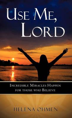 Use Me, Lord (Hardback)