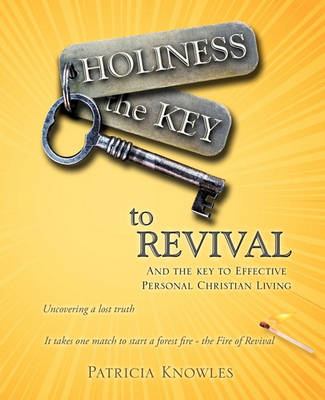 Holiness the Key to Revival (Paperback)