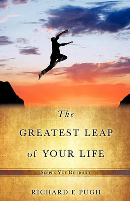 The Greatest Leap of Your Life (Paperback)