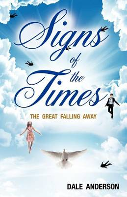 Signs of the Times (Paperback)