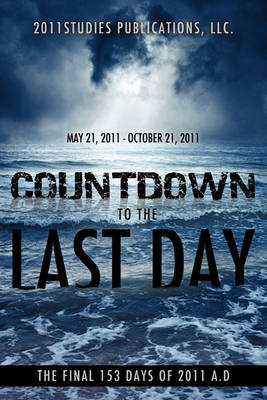 Countdown to the Last Day (Paperback)