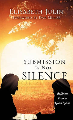 Submission Is Not Silence (Paperback)