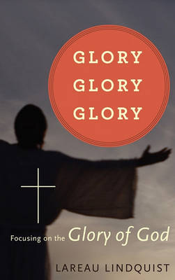 Glory, Glory, Glory (Hardback)