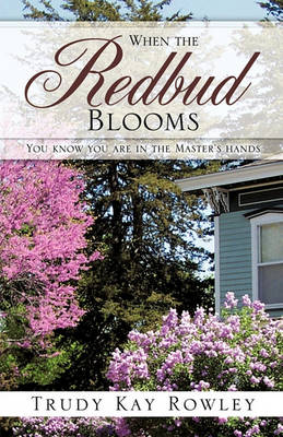 When the Redbud Blooms (Paperback)