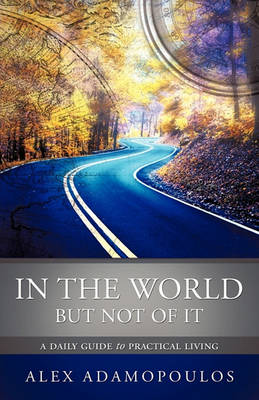 In the World But Not of It (Paperback)